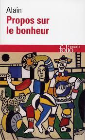 Propos Sur Le Bonheur Folio Essais Folio Gallimard Site