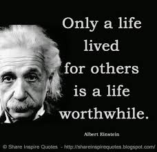 Albert Einstein Famous Quotes Fascinating Only A Life Lived For Others Is A Life Worthwhile Albert Einstein