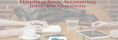 Accounting Interview Questions How to Handle the Common Accounting Interview Questions 97