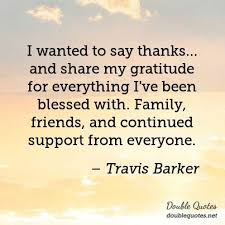 Blessed Family Quotes Interesting I Wanted To Say Thanks And Share My Gratitude For Everything I've