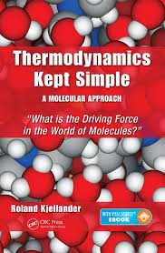 Thermodynamics Kept Simple - A Molecular Approach: What is the ...