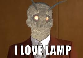 Do You Really Love The Lamp Or Are You Just Saying That Because You
