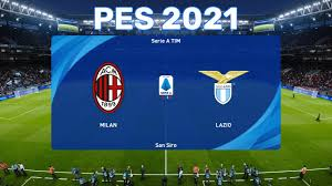 PES 2021 ⚽ AC Milan vs Lazio ⚽ Serie A TIM 2020/21 ⚽ Highlights and goals ⚽  PC gameplay - YouTube