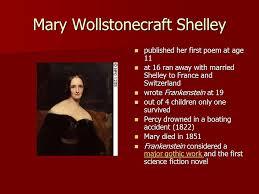 mary wollstonecraft shelley ppt mary wollstonecraft shelley
