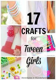 fun crafts for tweens pinterest. 17 crafts for tween girls fun tweens pinterest