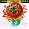 Only Rock 'N Roll 1990-1994: 20 Pop Hits