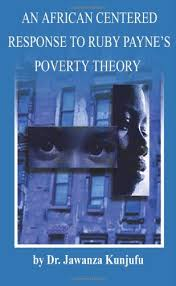 An African Centered Response To Ruby Paynes Poverty Theory