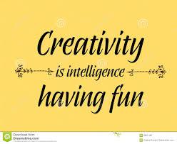Creativity Is Intelligence Having Fun Quotes Stock Vector
