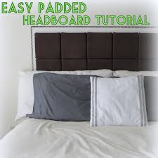 Cover Headboard With Fabric Diy Easy Padded Headboard Tutorial The Decor Guru