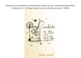 Recipe Journals Recipe Journal Screwdriver Cocktail Recipe Cooking Journal
