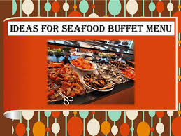 Ideas for Seafood Buffet Menu - video ...