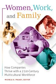 buy women work and family how companies thrive a st buy women work and family how companies thrive a 21st century multicultural workforce kindle edition in cheap price on alibaba com