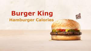 Calories In Burger King Hamburger Nutrition Facts