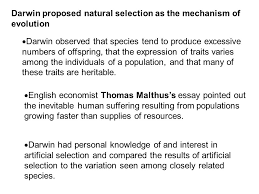 nothing in biology makes sense except in the light of evolution  darwin proposed natural selection as the mechanism of evolution  darwin observed that species tend to