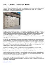 how to change a garage door opener there are 2 kinds of springs used for garage door installation check for just about any obstructions inside the door