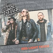 Light Fever Red Light Fever Blind Haze