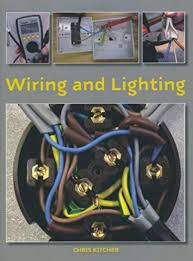 lighting wiring books wiring diagram show wiring and lighting amazon co uk chris kitcher 8601404890529 books follow the author