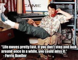 Ferris Bueller Life Moves Pretty Fast Quote Ferris Bueller's Day Off Quotes Best List of Ferris Bueller Quotes Life 87