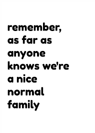 Funny Quotes About Family Impressive Quotes About Happiness Remember As Far As Anyone Knows We're A