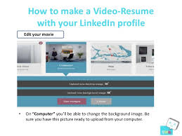 6. How to make a Video-Resume with your LinkedIn ...