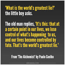 best the alchemist ideas the alchemist paulo   what is the world s greatest lie the little boy asks the old