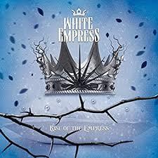 <b>White Empress</b> - Rise Of The Empress ( Jewel Case Edition ...