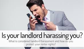 is your landlord haring you