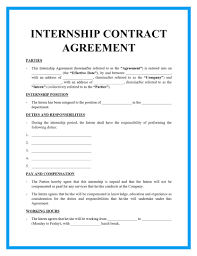 Using the free employment contracts and legal forms supplied here, can make it easy for employers to spell out all the requirements for an employee: Free Internship Contract Template