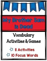 choices activity that goes my brother sam is dead this is a my brother sam is dead vocabulary activities games revolutionary war