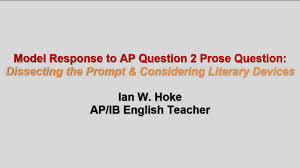 ap literature composition question 2 prose response dissecting ap literature composition question 2 prose response dissecting prompt