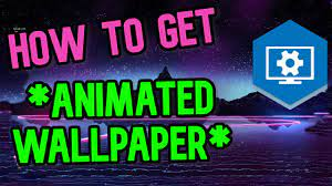 How to get ANIMATED / MOVING Wallpaper ...