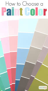 how to choose a paint color12 Tips for Choosing Paint Colors  Atta Girl Says