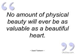 Physical Beauty Quotes Best of No Amount Of Physical Beauty Will Ever Be Saad Tasleem Quotes
