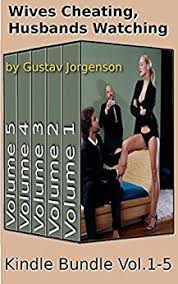 what happens when a wife who feels neglected in her own marriage wives cheating husbands watching volumes boxed set kindle edition by gustav jorgenson literature fiction kindle ebooks