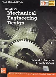Shigley Machine Design Buy Shigleys Mechanical Engineering Design Sie Book