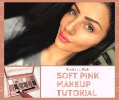 natural soft pink makeup tutorial for day