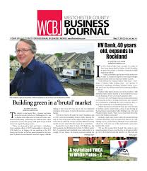 westchester county business journal hv biz issue by wag westchester county business journal hv biz 05 28 12 issue by wag magazine issuu