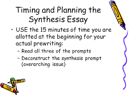 the synthesis essay from steps to a ppt video online timing and planning the synthesis essay