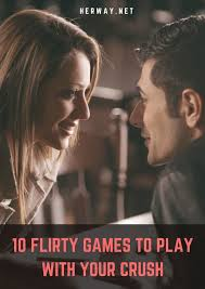 10 flirty games to play with your crush