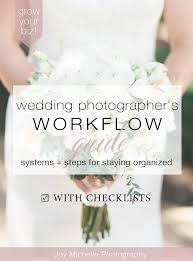 Wedding Photography Checklist Template Wedding Photographers Workflow Systems Steps For