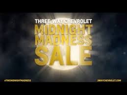 Midnight Madness Sale March 11 2017 Three Way Chevrolet Youtube