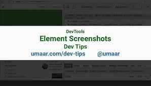 Element Screenshots - Chrome DevTools - Dev Tips