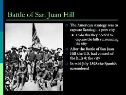 「1898 – Spanish–American War: The Battle of San Juan Hill is fought in Santiago de Cuba.」の画像検索結果
