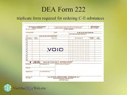 form 222 dea pharmacy law regulations and standards for technicians ppt download