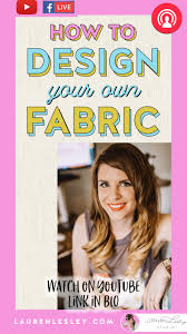 How Do You Design Your Own Fabric How To Design Your Own Fabric Step By Step Watercolor