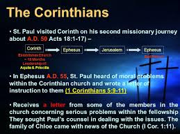 The Corinthians St Paul visited Corinth on his second missionary journey about A D 50 Acts 18 1 17 –