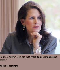 Michele Bachmann Crazy Quotes. QuotesGram via Relatably.com