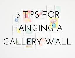 5 Tips for Hanging a Gallery Wall