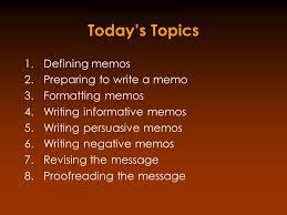 Persuasive Memo Examples Memoranda Todays Presenter Adelheid L J Thieme 1976 M A