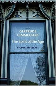 the spirit of the age victorian essays gertrude himmelfarb  the spirit of the age victorian essays gertrude himmelfarb 9780300151381 com books